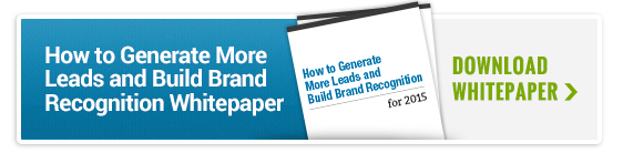 How to Generate More Leads and Build Brand Recognition Whitepaper