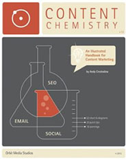 Content Chemistry: An Illustrated Handbook for Content Marketing