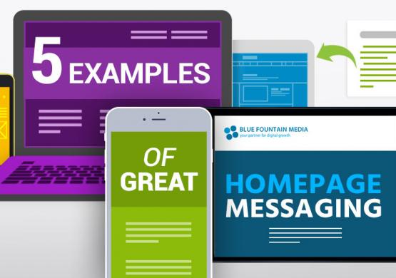 5 Examples of Great Homepage Messaging For Your Website