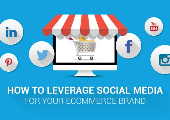 How to Leverage Social Media for Your Ecommerce Business