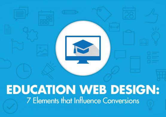 Education Web Design: 7 Elements that Influence Conversions