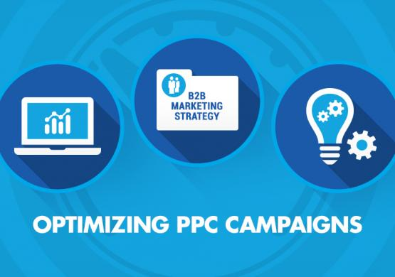How to Optimize PPC Campaigns for a B2B Marketing Strategy