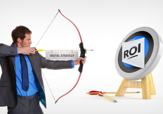 Why a Good Digital Marketing Strategy is Key to a Good ROI