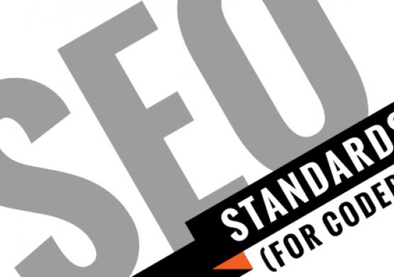 SEO Standards for Front-End Coders & Back-End Developers