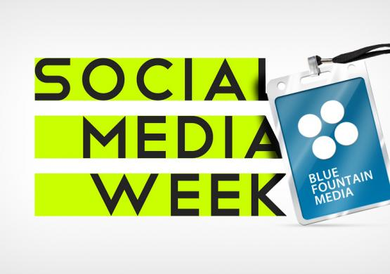 Blue Fountain Media at New York City's Social Media Week
