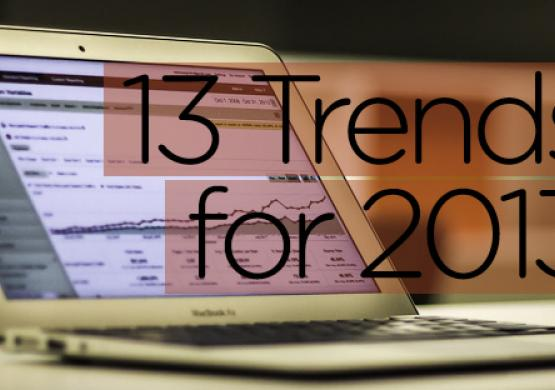 13 Online Marketing Trends for 2013