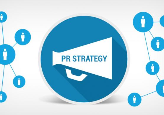 PR Strategy: Why You Need It And How To Build A Strong One