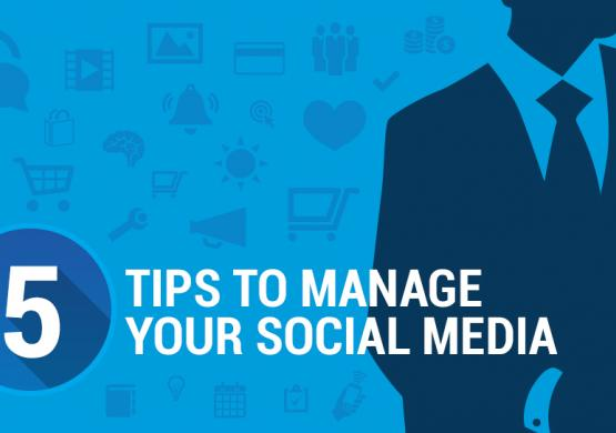Managing Social Media: 5 Essential Tips For Online Success